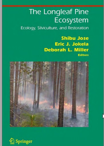 The Longleaf Pine Ecosystem Ecology, Silviculture, and Restoration