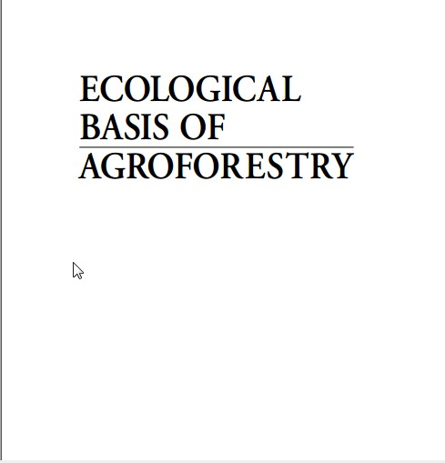 ECOLOGICAL BASIS OF AGROFORESTRY part 1
